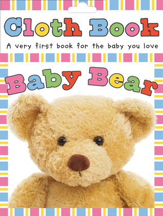 Baby Bear (Touch and Feel Cloth Books)