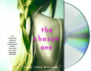 The Chosen One by Carol Lynch Williams