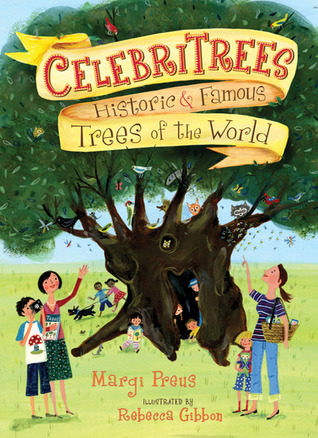 Celebritrees by Margi Preus