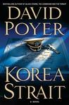 Korea Strait by David Poyer