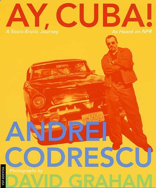 Ay, Cuba! A Socio-Erotic Journey EPUB