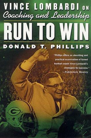 Run to Win: Vince Lombardi on Coaching and Leadership EPUB