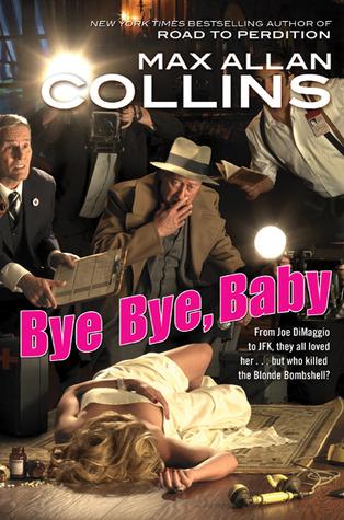 Bye Bye, Baby (Nathan Heller, #15)
