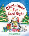 Christmas Eve Good Night by Doug Cushman