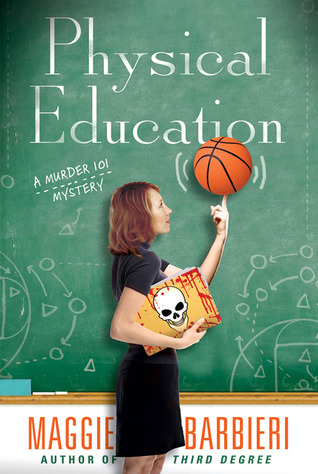 Physical Education (A Murder 101 Mystery, #6)