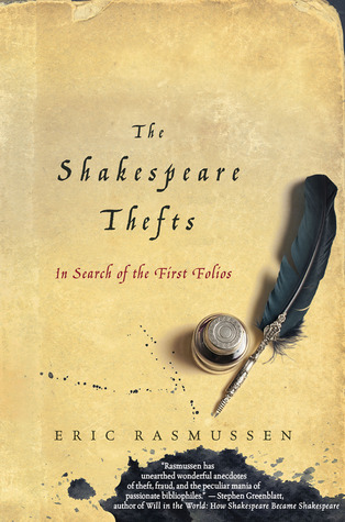 the-shakespeare-thefts-in-search-of-the-first-folios