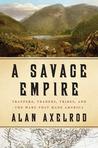 A Savage Empire: ...