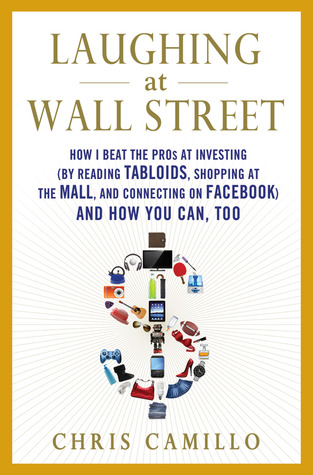 Laughing at Wall Street by Chris Camillo