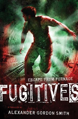 Fugitives by Alexander Gordon Smith