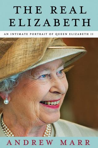 The Real Elizabeth: An Intimate Portrait of Queen Elizabeth II