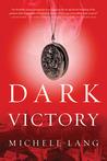 Dark Victory (Lady Lazarus Trilogy, #2)