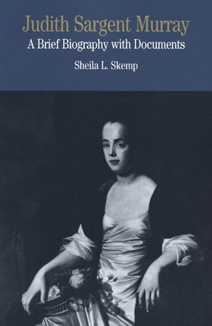 judith-sargent-murray-a-brief-biography-with-documents