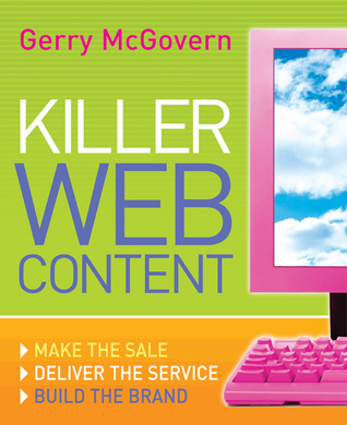 Killer Web Content by Gerry McGovern