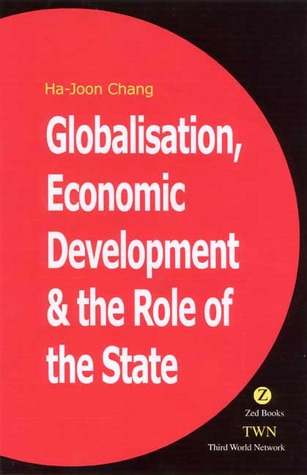 Globalisation, Economic Development the Role of the State