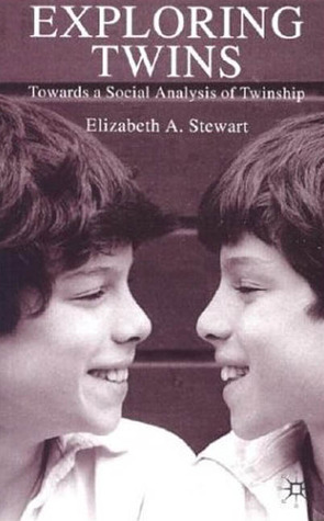 Exploring Twins, Second Edition: Towards a Social Analysis of Twinship