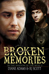 Broken Memories by R.J. Scott