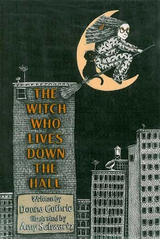 The Witch Who Lives Down the Hall