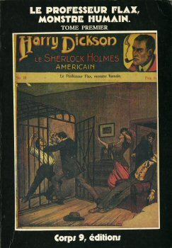 Harry Dickson : Le Professeur Flax, monstre humain, tome 1