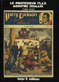 Harry Dickson : Le Professeur Flax, monstre humain, tome 2