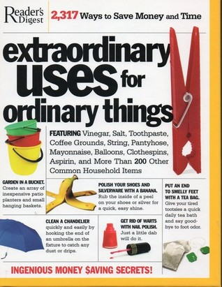 Extraordinary Uses For Ordinary Things by Don Earnest