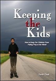 Keeping the Kids: How to Keep Our Children From Falling Prey to the World