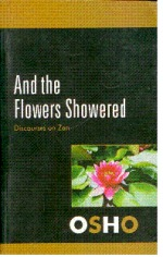 And The Flowers Showered Discourses On Zen