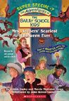 Mrs. Jeepers' Scariest Halloween Ever (The Adventures of the Bailey School Kids Super Special, #7)