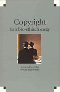 Copyright: een bio-ethisch essay