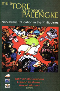 Mula Tore Patungong Palengke: Neoliberal Education in the Philippines