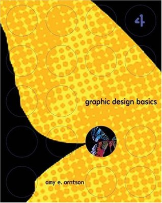 Graphic Design Basics by Amy E. Arntson