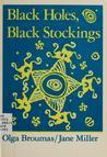 Black Holes, Black Stockings
