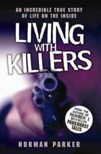 Living With Killers