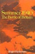 Summer, 1940: The Battle of Britain
