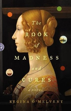 Image result for The Book of Madness and Cures by Regina O'Melveny