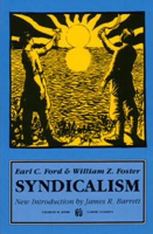 Syndicalism by william z foster 2809903 fandeluxe Gallery