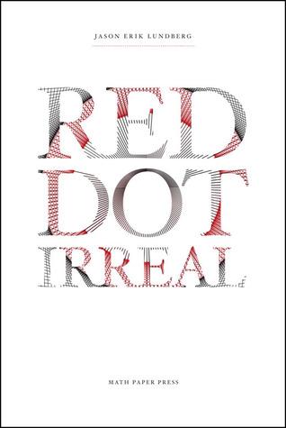 Red Dot Irreal by Jason Erik Lundberg