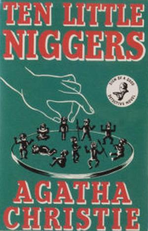 Ten Little Niggers by Agatha Christie