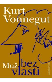 Ebook Muž bez vlasti by Kurt Vonnegut TXT!