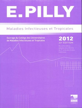 E. Pilly 2012: Maladies Infectieuses et Tropicales + ECN Pilly