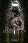 Darkened Hollows (Darkened - The West Virginia Vampire Series Book #2)