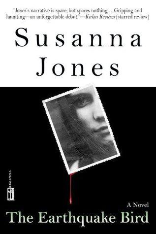The Earthquake Bird by Susanna Jones