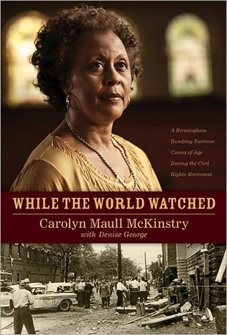 while-the-world-watched-a-birmingham-bombing-survivor-comes-of-age-during-the-civil-rights-movement