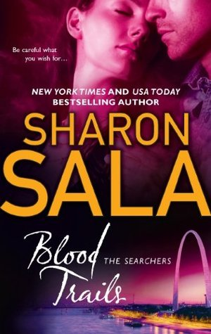 Blood Trails The Searchers 3 By Sharon Sala