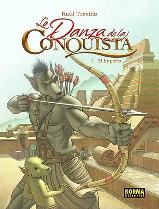 La Danza de la Conquista: 1. El Imperio
