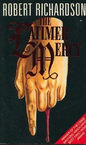 The Latimer Mercy (Augustus Maltravers, #1)