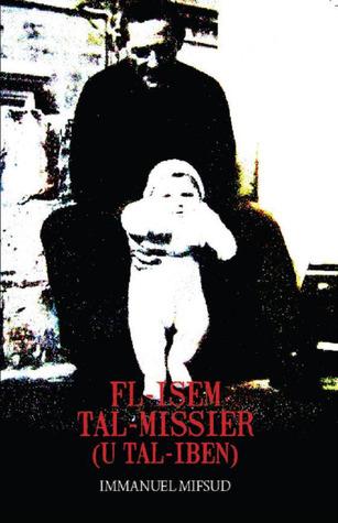 Fl-Isem tal-Missier by Immanuel Mifsud