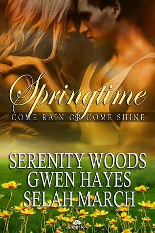 Come Rain or Come Shine by Serenity Woods