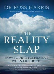 The Reality Slap by Russ Harris