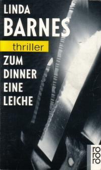 Zum Dinner Eine Leiche by Linda Barnes
