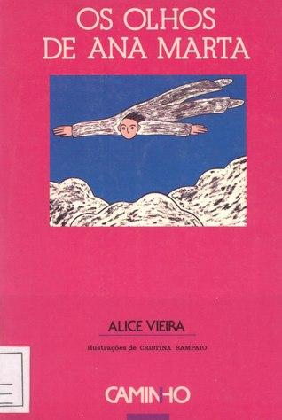 Os Olhos de Ana Marta by Alice Vieira